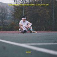 Cover Finn [UK] - Sometimes The Going Gets A Little Tough